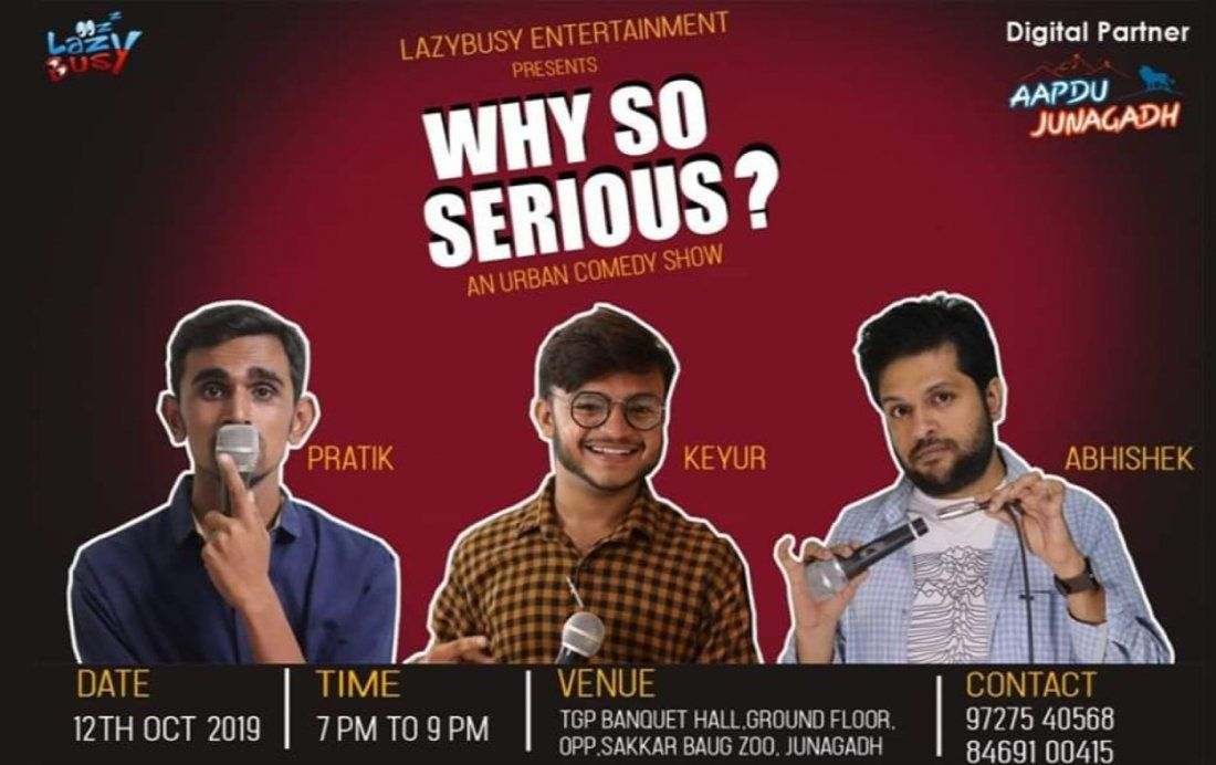 Why so serious A comedy show by Lazybusy entertainment