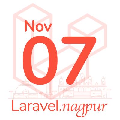 Laravel Nagpur Meetup - Nov 2019