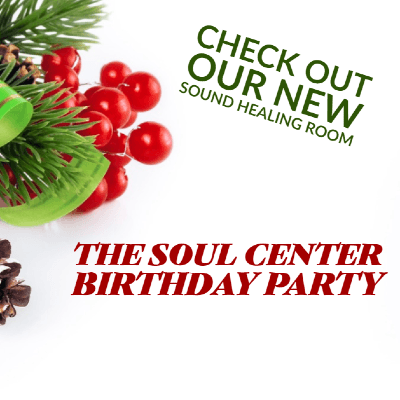 The Soul Center 5th Year Yule Celebration