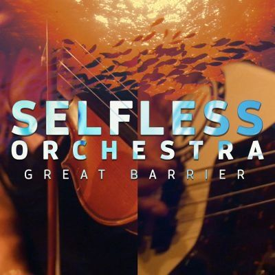 Selfless Orchestra Great Barrier  Fringe World Festival 2020