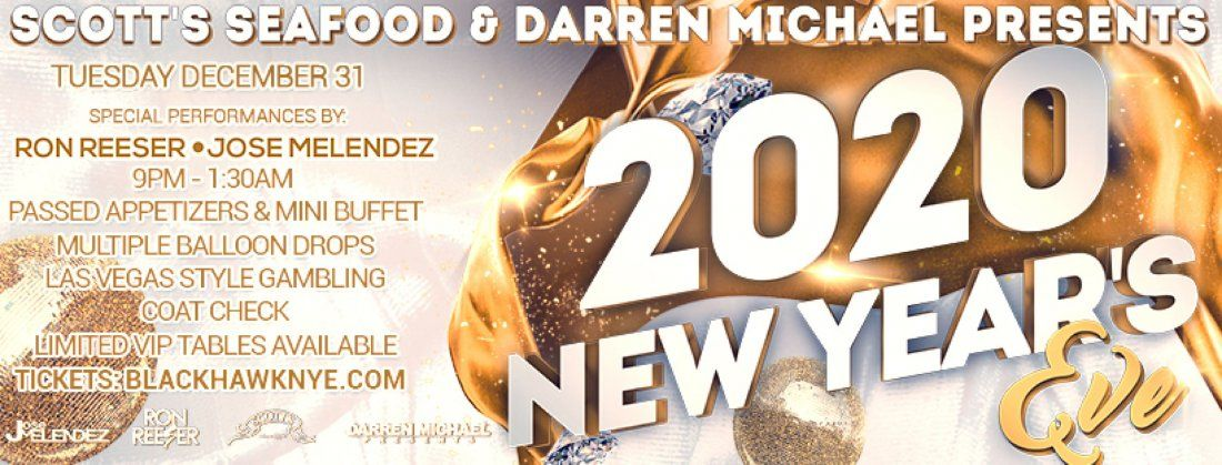 NYE 2020 Presented by Darren Michael Presents and Scotts Seafood