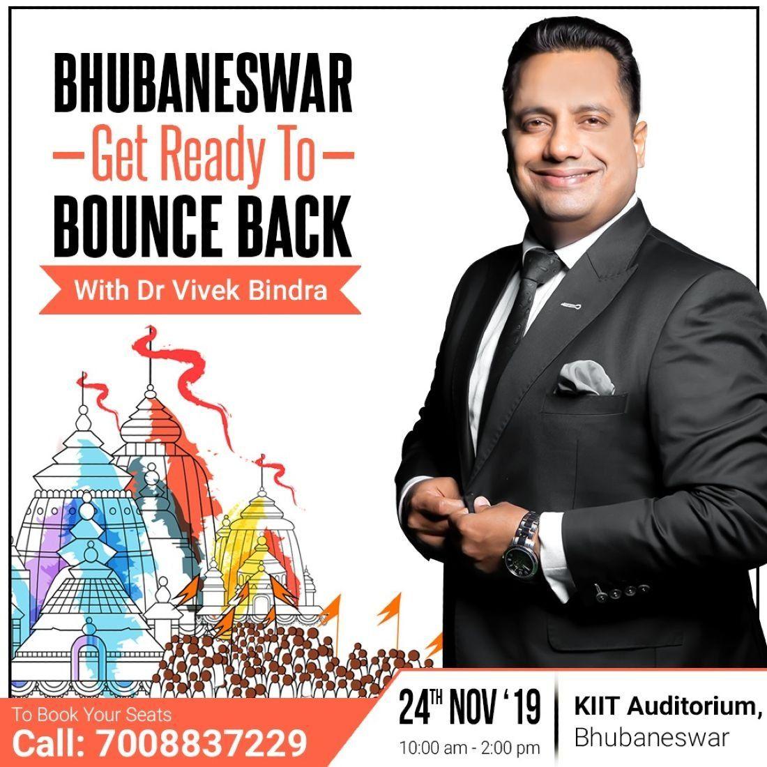 Bounce Back Bhubaneswar by Dr. Vivek Bindra
