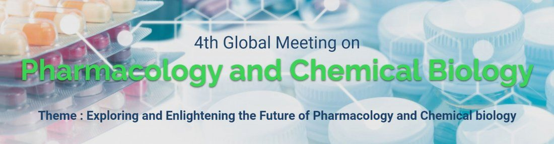 4th Global Meeting on Pharmacology and Chemical Biology