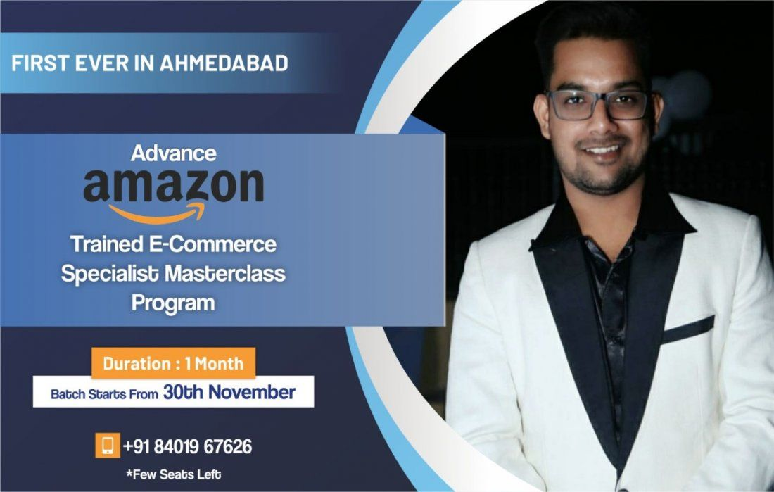 Advance Amazon Trained E-commerce Specialist Certification 1 month Program  Ahmedabad