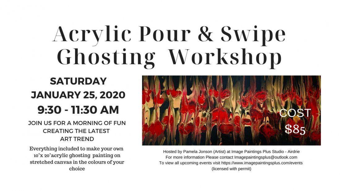 Acrylic Pour & Swipe Ghosting Workshop