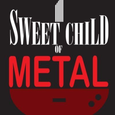 SWEET CHILD of Metal