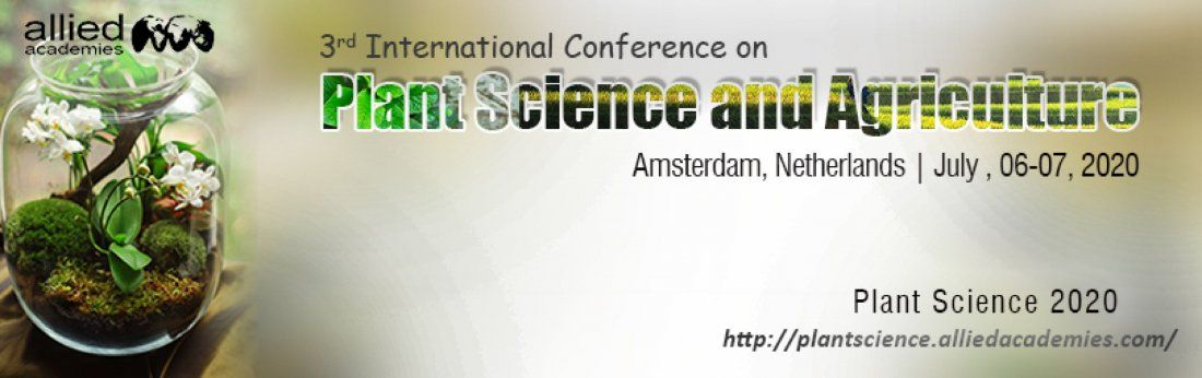 3rd International Conference on Plant Science and Agriculture