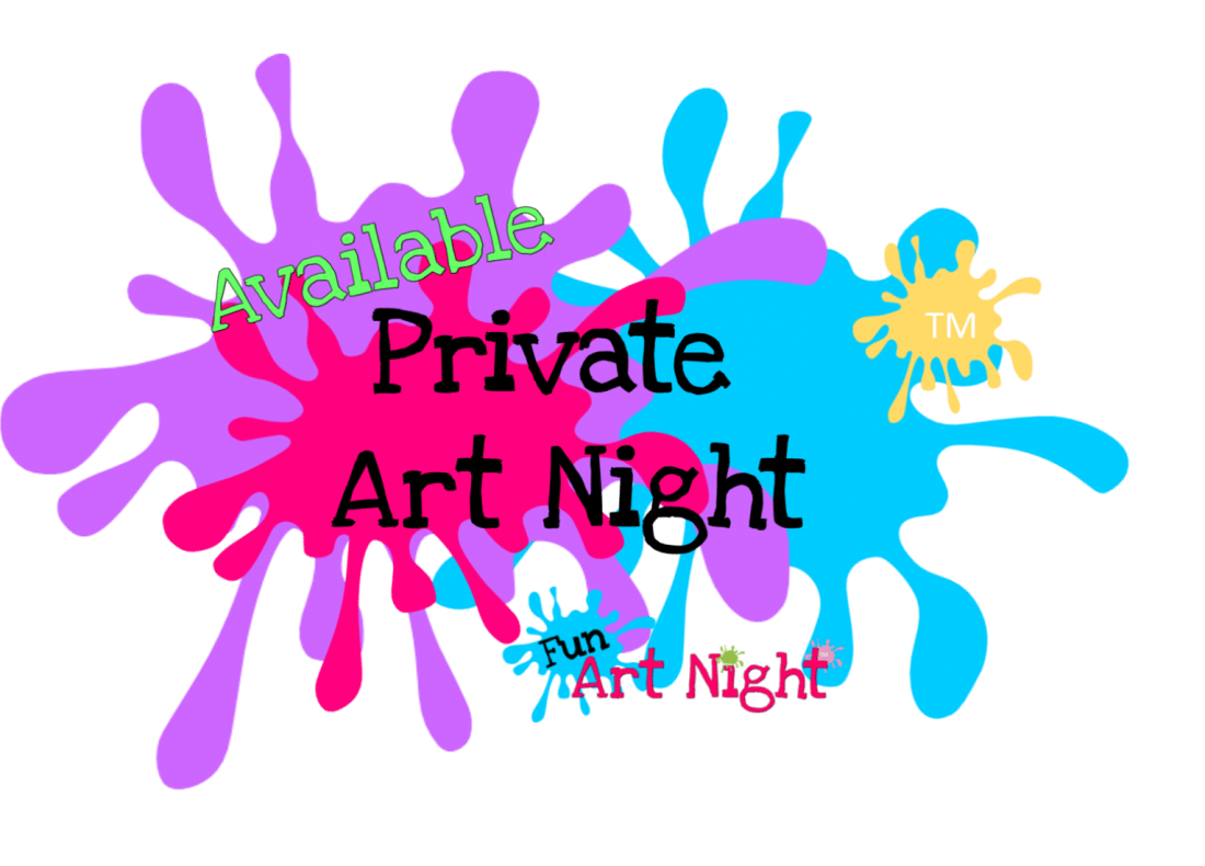 Available Private Fun Art Night (purchase to reserve)