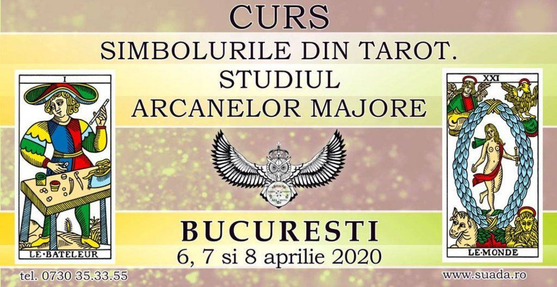 Bucuresti - Simbolurile din Tarot. Studiul Arcanelor Majore