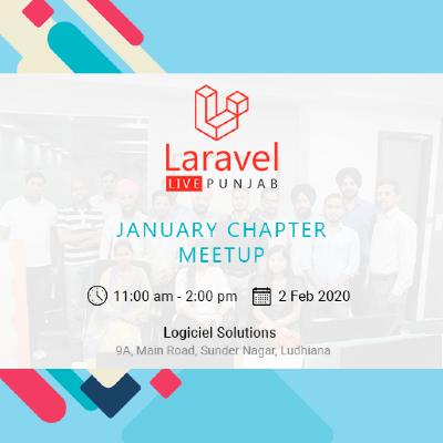 Laravellive Punjab - January Chapter Meetup 2020
