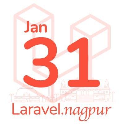 Laravel Nagpur Meetup - Jan 2020