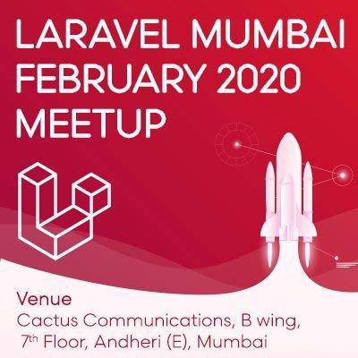 Laravel Meet-up February Chapter
