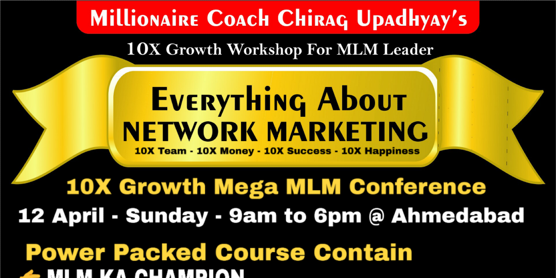 Everything About NETWORK MARKETING - MLM Mega Conference