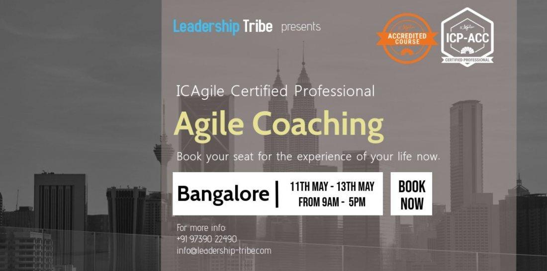 ICAgile Ceritfied Professional Agile Coaching (ICP-ACC)  Bangalore  May 2020