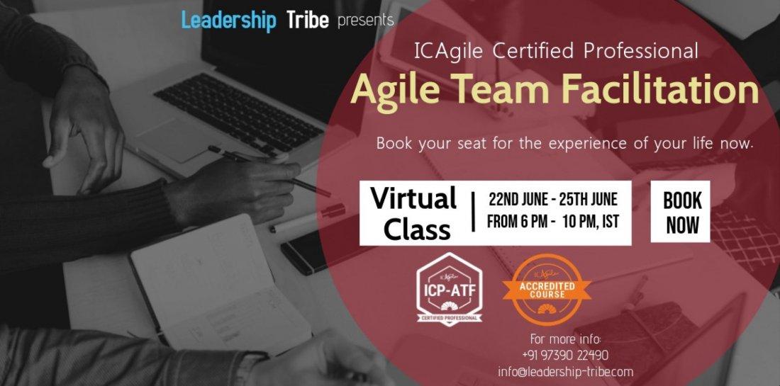 Agile Team Facilitation (ICP-ATF)  Virtual Training  June 2020