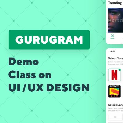 Demo Class On UXUI Design - Gurgaon