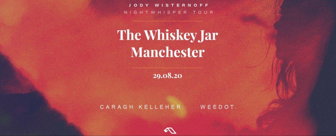 Jody Wisternoff- Nightwhisper Tour