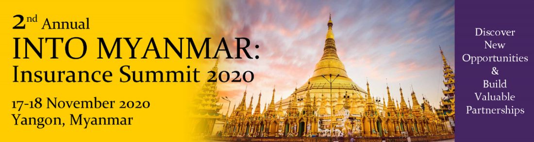 2nd INTO MYANMAR Insurance Summit 2020, 17 November | Event in Yangon | AllEvents.in