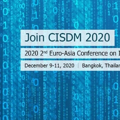 2020 2nd Euro-Asia Conference on Information System and Data Mining (CISDM 2020)