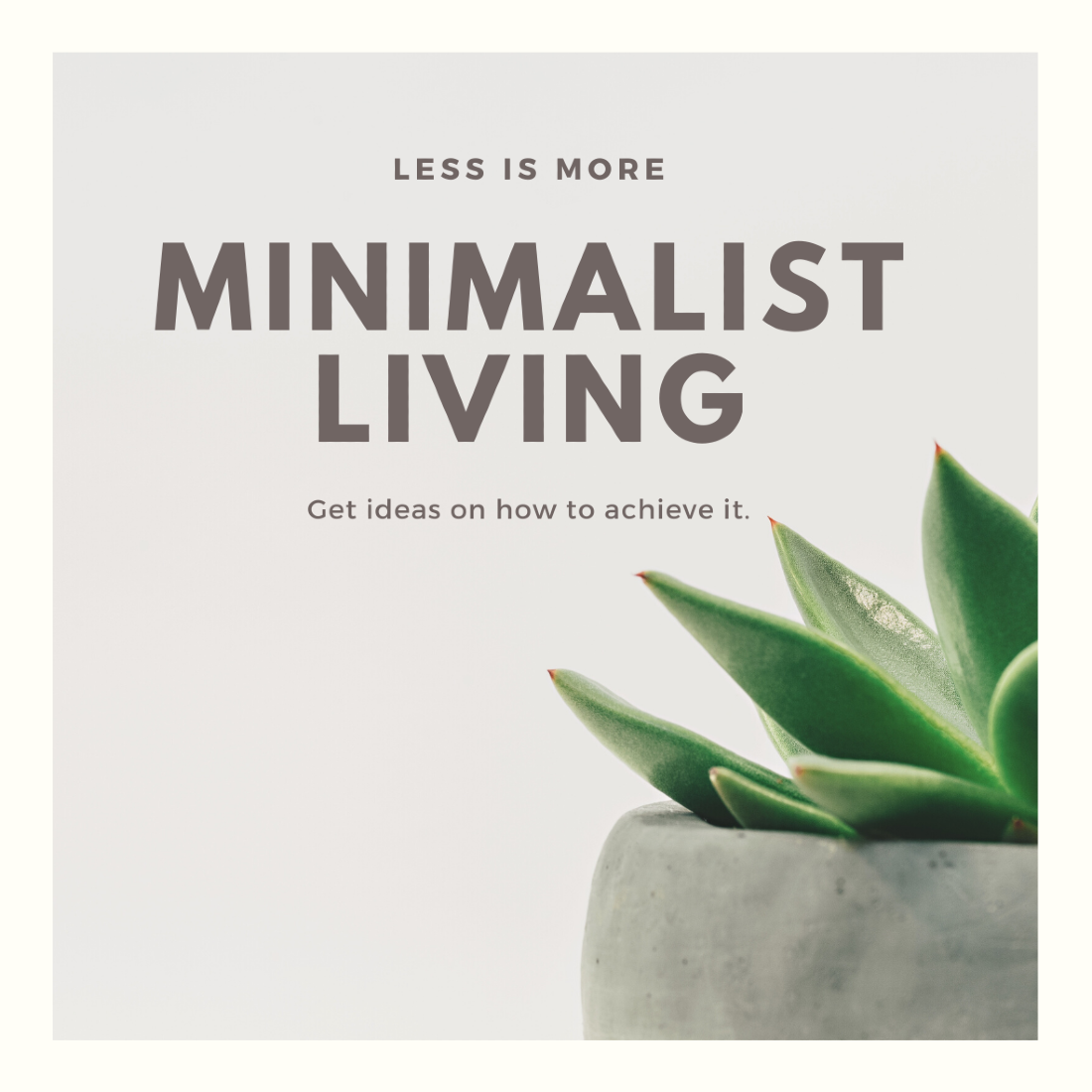 Less is more - Simple living