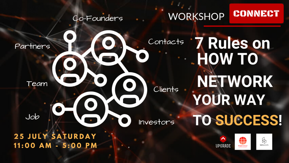 The WORKSHOP - 7 Rules on How to Network Your Way to Success