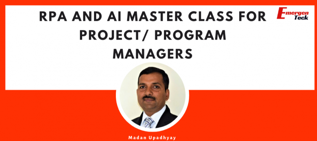 RPA and AI Master Class for Project Program Managers.