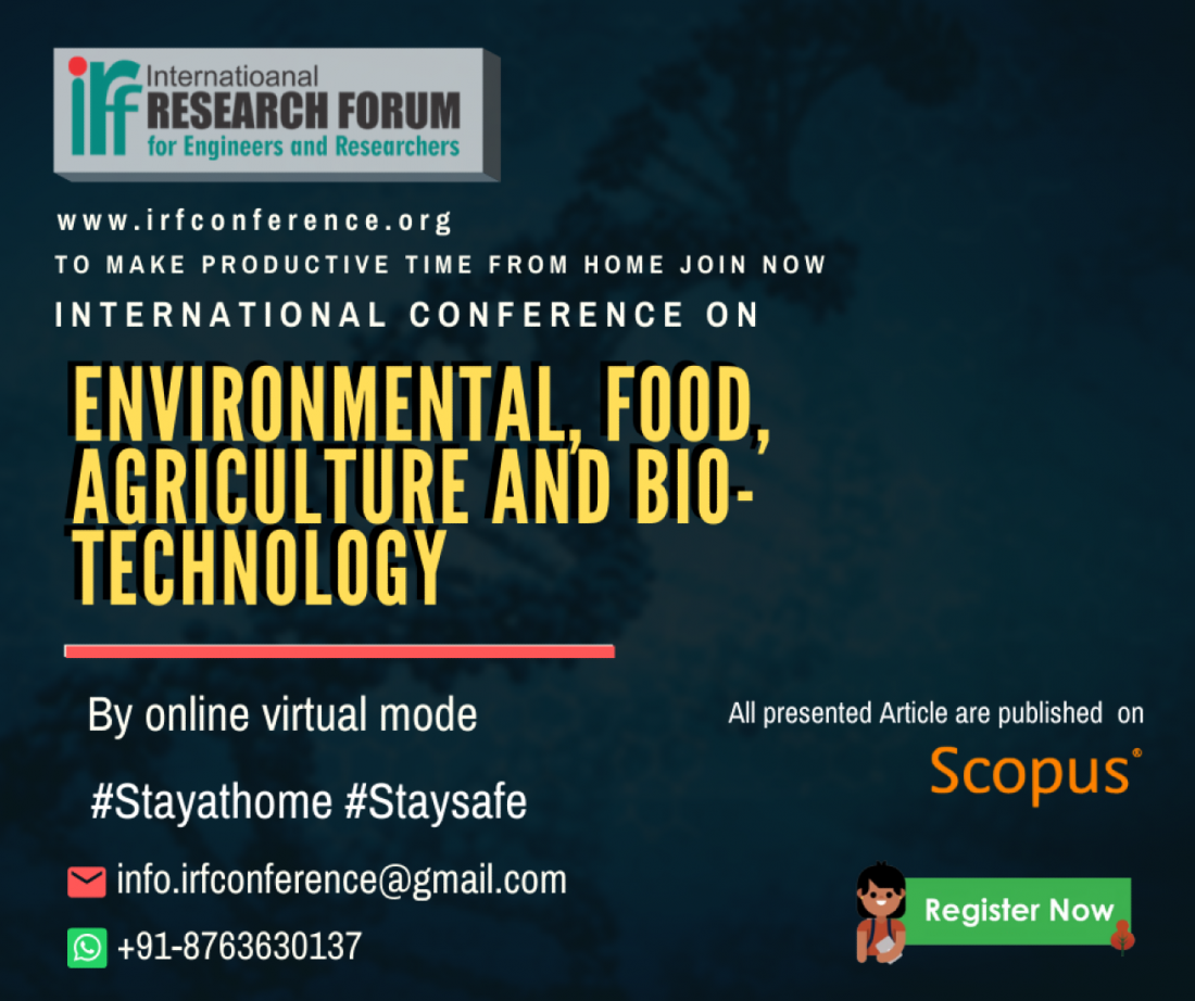 International Conference on Environmental Food Agriculture and Bio-Technology (ICEFABT-2020)
