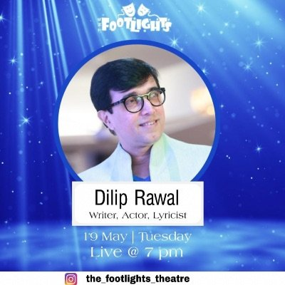Instagram LIVE with Dilip Rawal - Writer Lyricist Actor