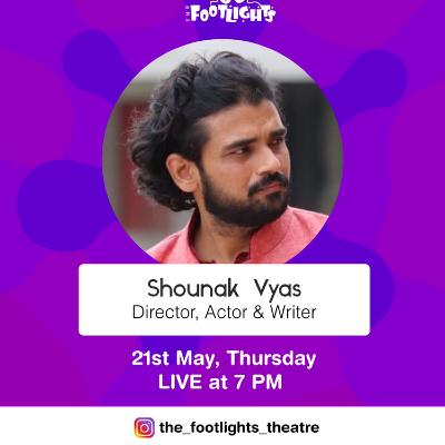 Instagram LIVE with Shounak Vyas - Director Actor Writer.