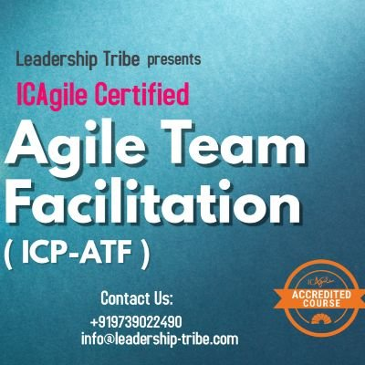 Agile Team Facilitation (ICP-ATF) Virtual Classes- Global - September - 2020