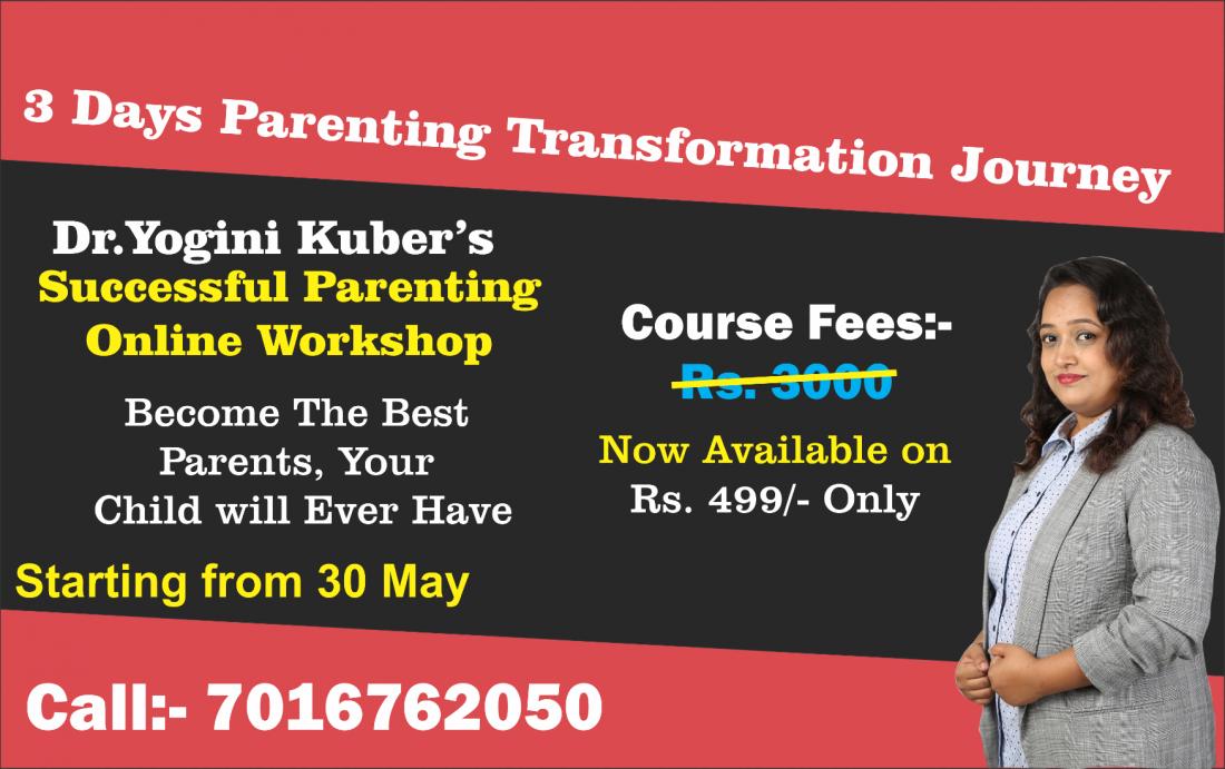 Dr.Yoginis Successful Parenting Transformation Journey Workshop