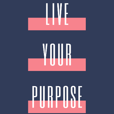 Live Your Purpose - Find Your Ikigai