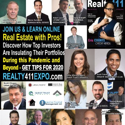 Realty411s Virtual Investor Expo - JOIN US FOR A WEEKEND OF LEARNING AND FUN