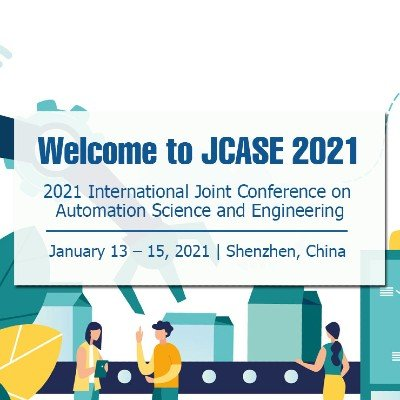 2021 2nd International Joint Conference on Automation Science and Engineering (JCASE 2021)
