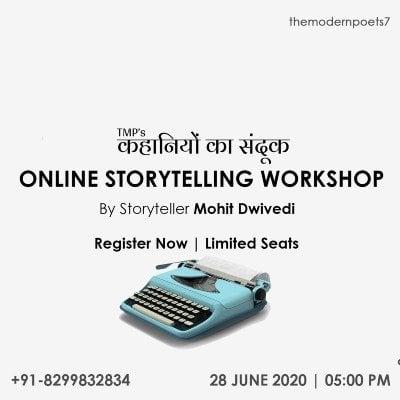Online Storytelling Workshop By Storyteller Mohit Dwivedi  The Modern Poets
