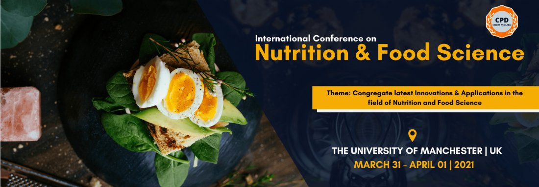 International Conference on Nutrition and Food Science, 31 March | Event in Manchester | AllEvents.in