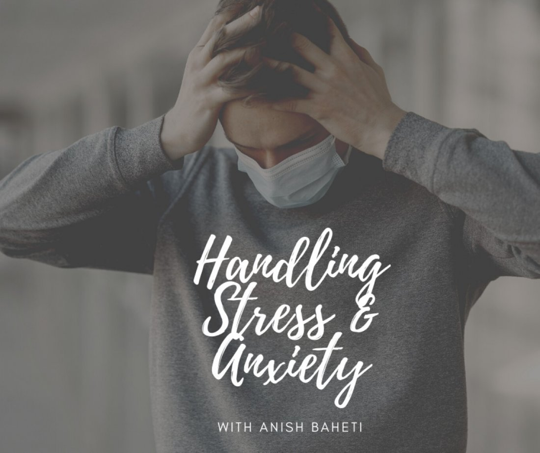 Handling Stress and Anxiety - the simple way