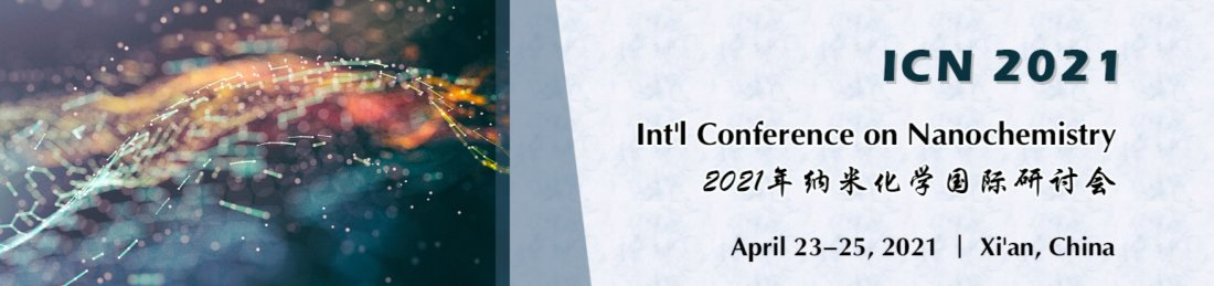 Int'l Conference on Nanochemistry(ICN 2021), 23 April | Event in Xi'an, China | AllEvents.in