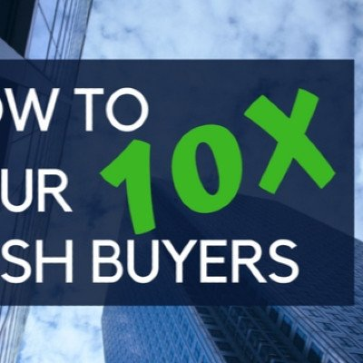 How to 10x your cash buyers Holiday Webinar with an Explosive Offer