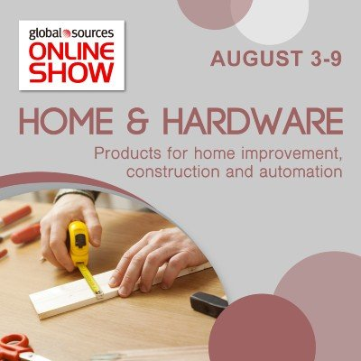 Global Sources Online Show - Home and Hardware