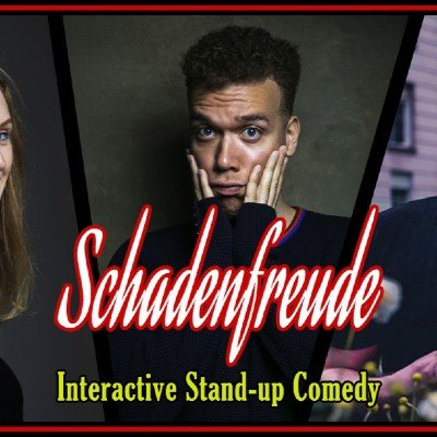 Schadenfreude Interactive Stand-up Comedy