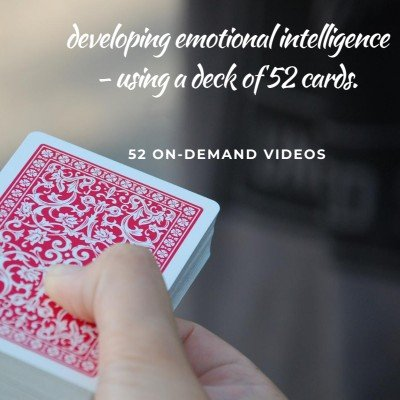 Developing Emotional Intelligence - using a deck of 52 cards