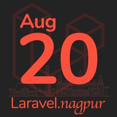 Laravel Nagpur Meetup - Aug 2020