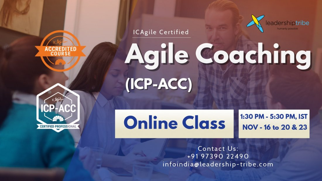Agile Coaching (ICP-ACC)   Virtual - Global - March - Part Time, 22 March   Online Event   AllEvents.in