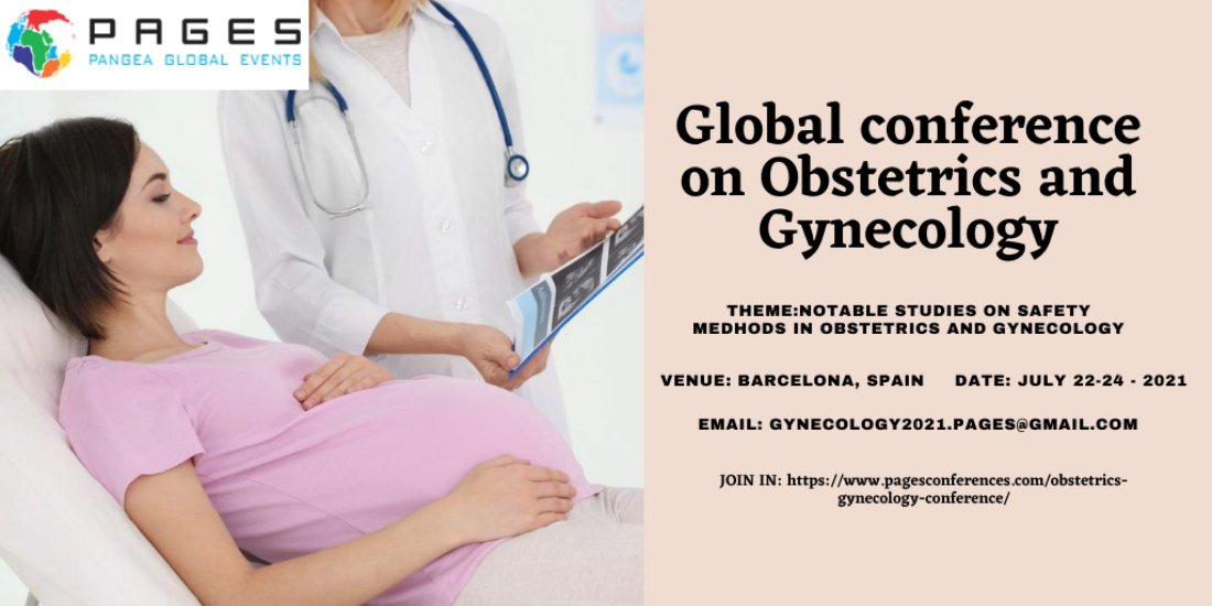 GLOBAL CONFERENCE ON OBSTETRICS AND GYNECOLOGY, 22 July | Event in Barcelona | AllEvents.in