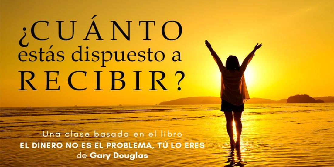 CUÁNTO ESTÁS DISPUESTO A RECIBIR - Access Consciousness | Online Event | AllEvents.in