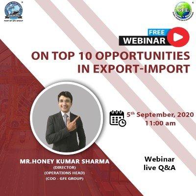 """FREE Webinar on &quotTOP 10 Opportunities in EXPORT-IMPORT"""""""