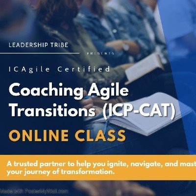 Coaching Agile Transitions (ICP-CAT)  Virtual Classes - October 2020