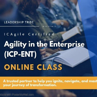 Agility in the Enterprise (ICP-ENT)  Virtual Classes - October 2020