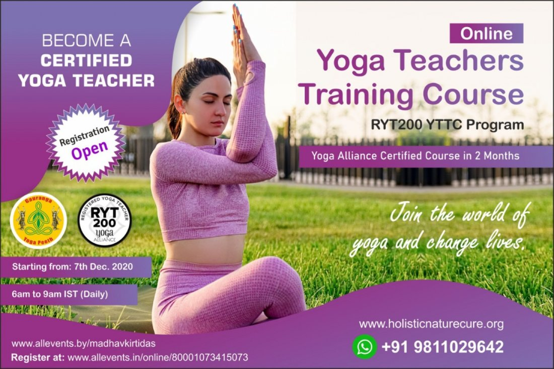 Online Yoga Teachers Training Course RYT200 YTTC Program; Yoga Alliance Certified Course in 2 Months | AllEvents.in